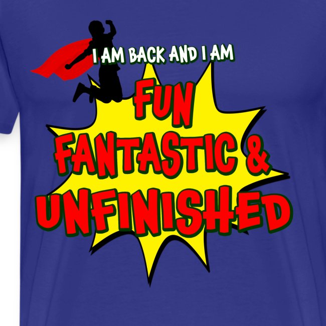 Fun Fantastic and UNFINISHED - Back to School