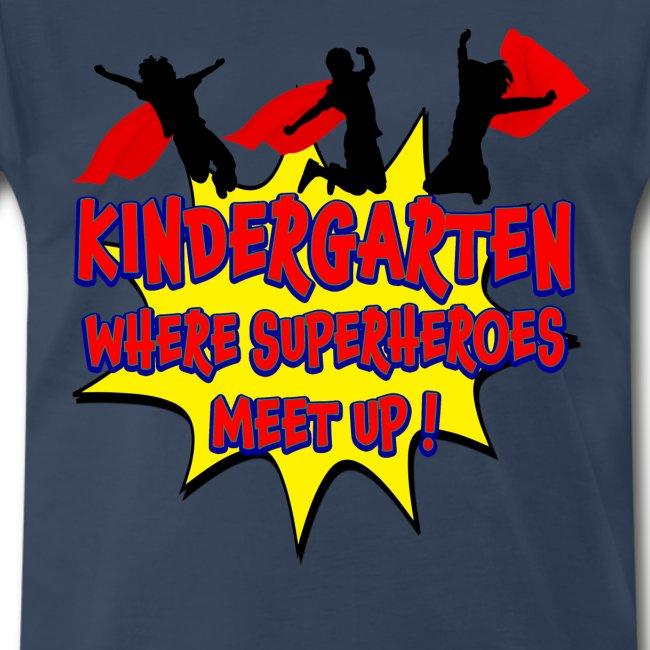 Kindergarten where SUPERHEROES meet up!