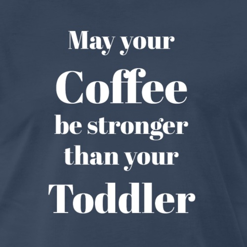 You Better Have Some Pretty Strong Coffee