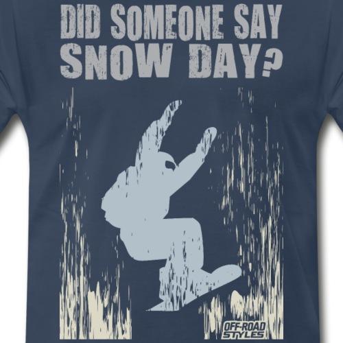 Snowboarding Snow Day - Men's Premium T-Shirt