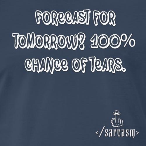 Ramsayism # 3 - Forecast for tomorrow... - Men's Premium T-Shirt