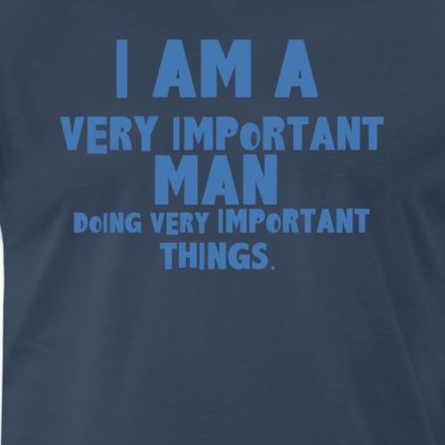 I AM VERY IMPORTANT - Men's Premium T-Shirt