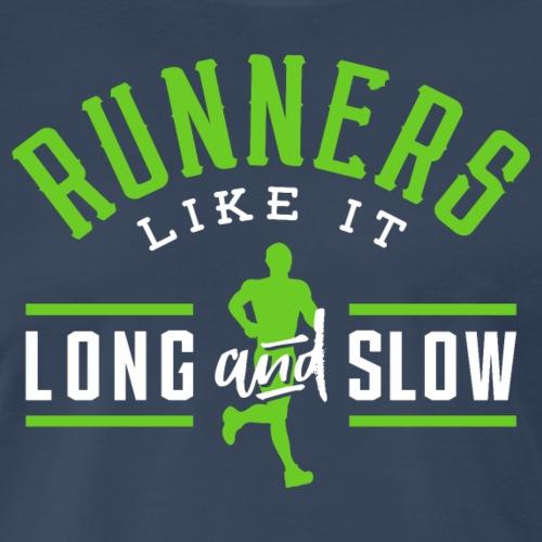 Runners Like It Long And Slow - Men's Premium T-Shirt