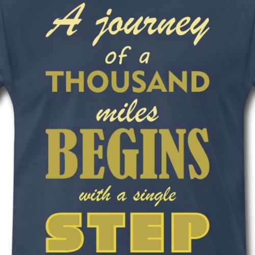 A Journey Of A Thousand Miles - Men's Premium T-Shirt