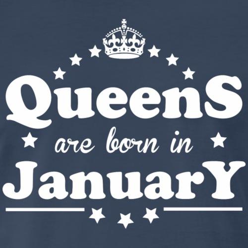 Queens are born in January - Men's Premium T-Shirt