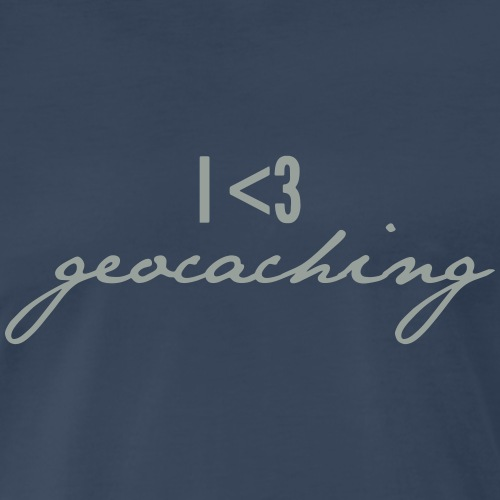 I love geocaching - Men's Premium T-Shirt
