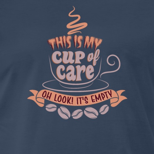 Sarcasm Coffee Cup of Care