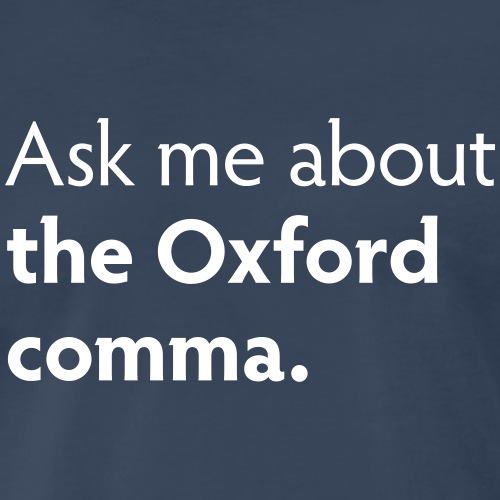 The Oxford comma - Men's Premium T-Shirt