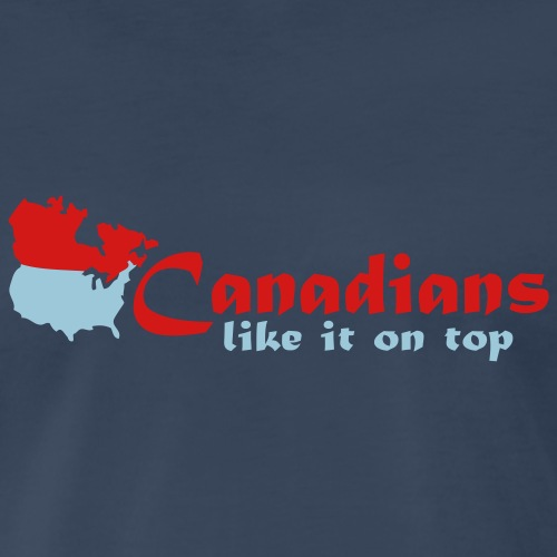 Canadians like it on top - Men's Premium T-Shirt