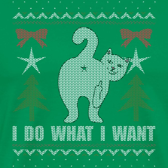 Ugly Christmas Sweater I Do What I Want Cat