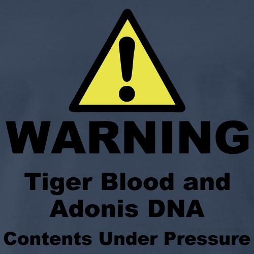 Warning! Tiger Blood and Adonis DNA - Men's Premium T-Shirt