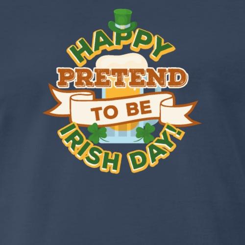 St Patrick Day Pretend To Be Irish