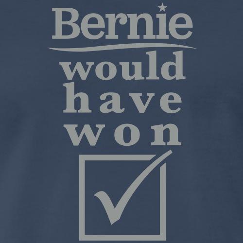 Bernie Would Have Won - Men's Premium T-Shirt
