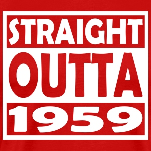 58th Birthday T Shirt Straight Outta 1959 - Men's Premium T-Shirt