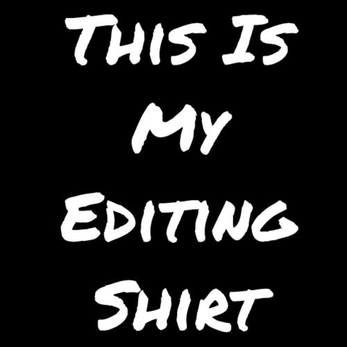 This is My Editing Shirt - Men's Premium T-Shirt