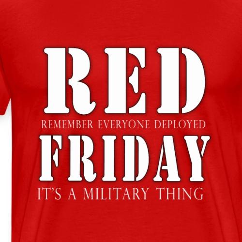 Red Friday Shirts - Men's Premium T-Shirt