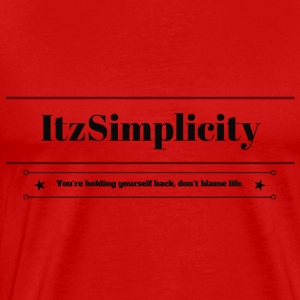 ItzSimplicity's Quote - Men's Premium T-Shirt
