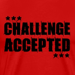 CHALLENGE ACCEPTED Motivational Quote (black) - Men's Premium T-Shirt