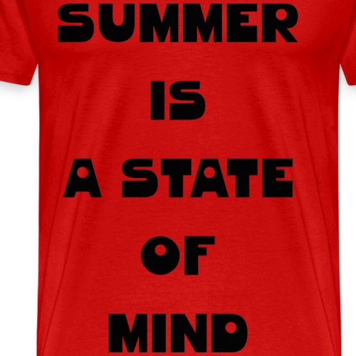 Summer is a state of mind - Men's Premium T-Shirt