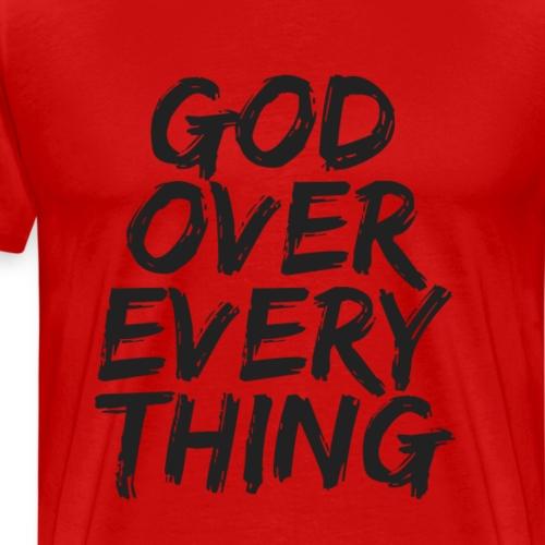 God Over Everything - Men's Premium T-Shirt