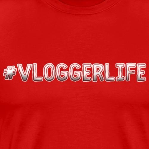 #Vloggerlife - Men's Premium T-Shirt