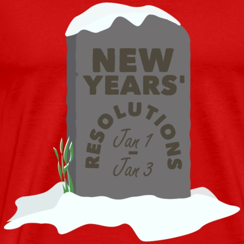 New Years Resolutions tombstone - Men's Premium T-Shirt