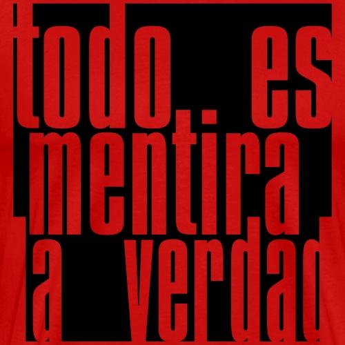 Todo es Mentira 01 - Men's Premium T-Shirt