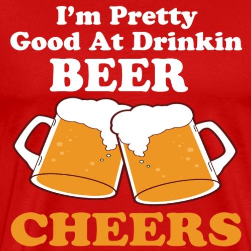 OktoberFest Pretty Good Drinkin Beer T Shirt - Men's Premium T-Shirt