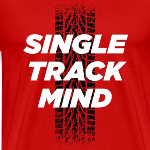Single Track Mind - Men's Premium T-Shirt
