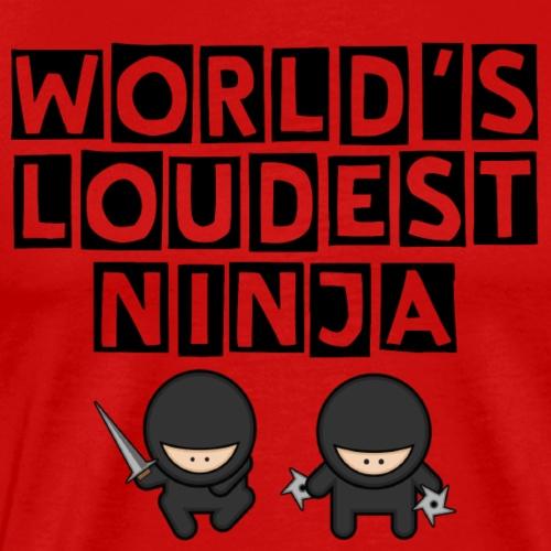 World's Loudest Ninja in Black - Men's Premium T-Shirt