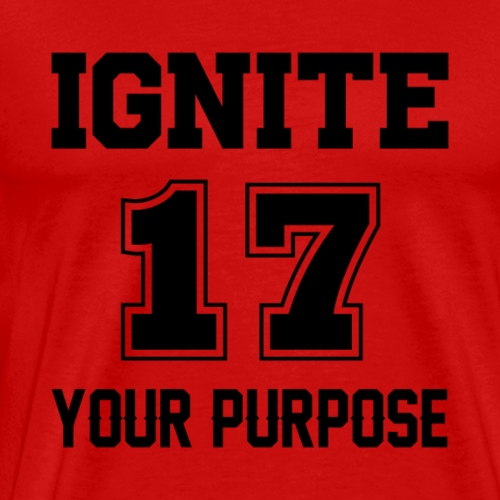 Ignite Your Purpose T-Shirt Design - Men's Premium T-Shirt