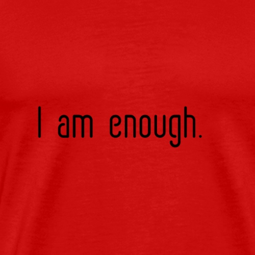 I am enough - Men's Premium T-Shirt