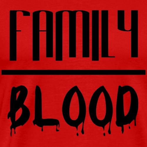 Family Over Blood - Men's Premium T-Shirt