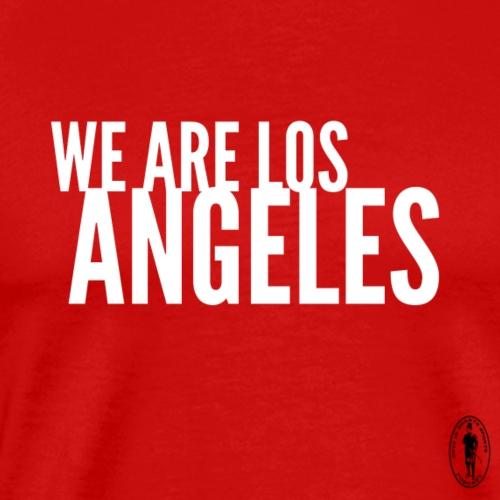 We Are Los Angeles - Men's Premium T-Shirt