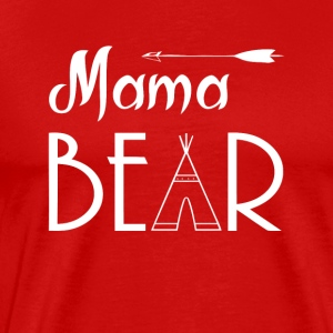 MAMA BEAR Tshirt - Men's Premium T-Shirt
