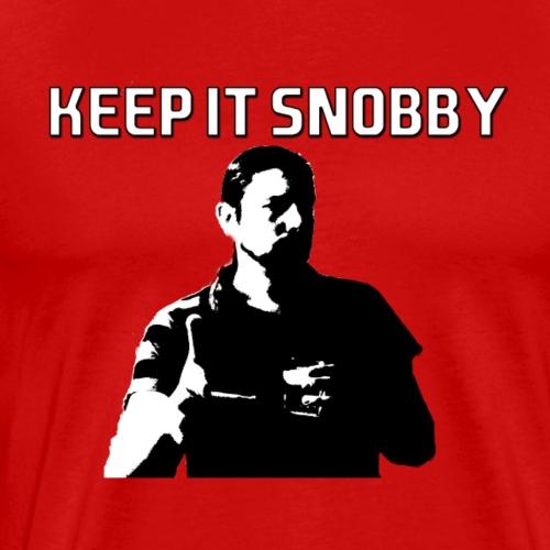 keep it snobby - Men's Premium T-Shirt