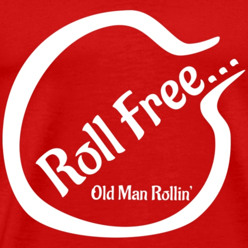 Roll Free white v2 - Men's Premium T-Shirt