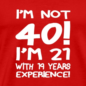 03 im not forty copy - Men's Premium T-Shirt