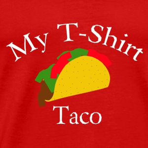 My T-Shirt Taco - Men's Premium T-Shirt