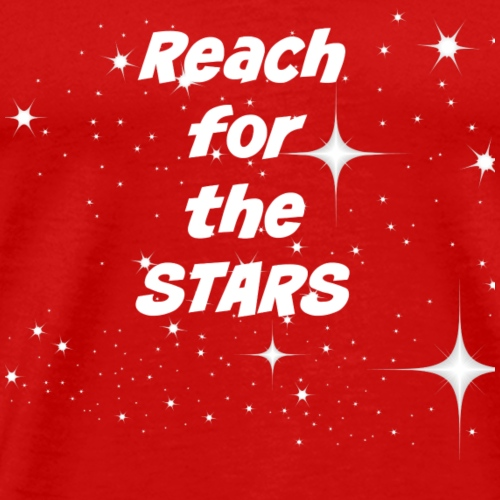 Reach for the stars - Men's Premium T-Shirt