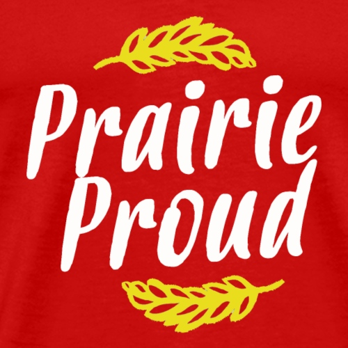Prairie Proud White and Gold - Men's Premium T-Shirt
