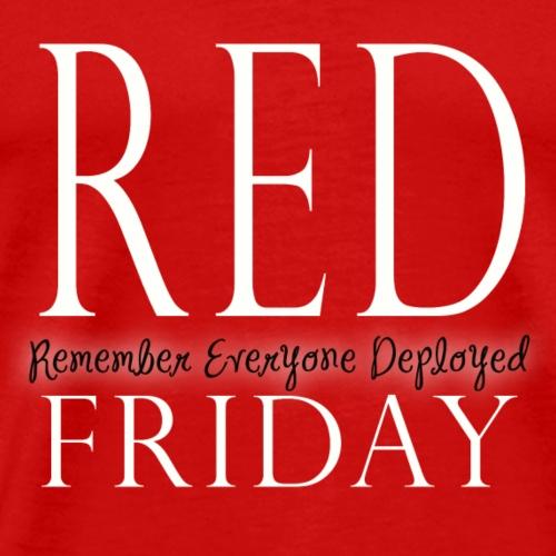 Red Friday Shirts- Remember Everyone Deployed - Men's Premium T-Shirt