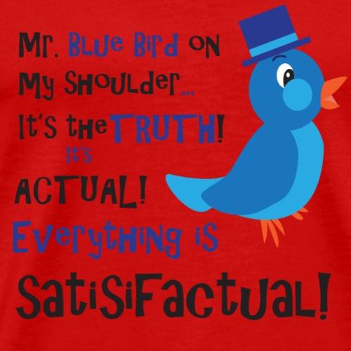 Mr. Blue Bird - Men's Premium T-Shirt