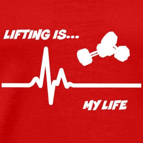 LIFTING IS - Men's Premium T-Shirt