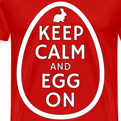 Keep Calm and Egg on - Men's Premium T-Shirt