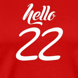 Hello 22 - Men's Premium T-Shirt