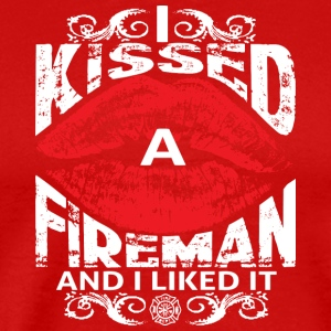 I Kissed Fireman - Men's Premium T-Shirt