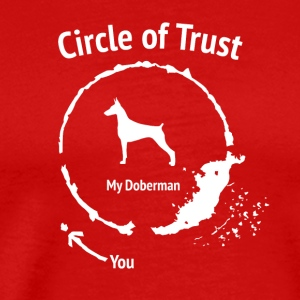 Funny Doberman shirt - Circle of Trust - Men's Premium T-Shirt