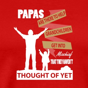 Papas Help Grandchildren Get Into Mischief T Shirt - Men's Premium T-Shirt