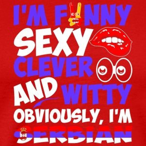 Im Funny Sexy Clever And Witty Im Serbian - Men's Premium T-Shirt
